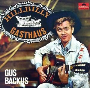 Cover - Gus Backus: Hillibilly Gasthaus