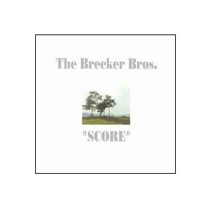 "Cover - Brecker Brothers: ""Score"""