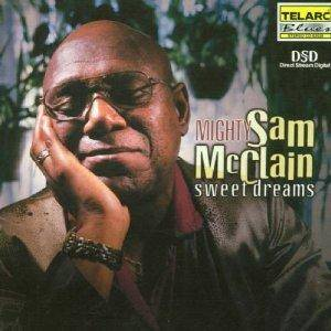 Cover - Mighty Sam McClain: Sweet Dreams