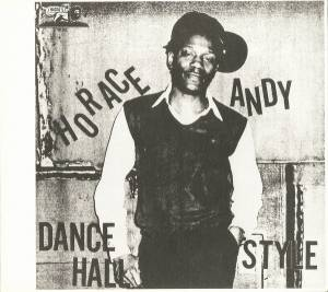 Cover - Horace Andy: Dance Hall Style