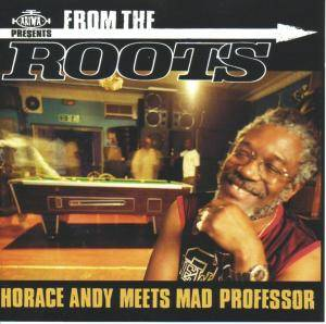 Cover - Horace Andy: From The Roots