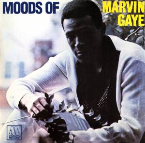 Cover - Marvin Gaye: Moods Of Marvin Gaye