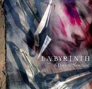 Cover - Labyrinth: 6 Days To Nowhere
