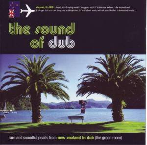 Cover - Joe Dukie & DJ Fitchie: Sound Of Dub - Rare And Soundful Pearls From New Zealand In Dub (The Green Room), The