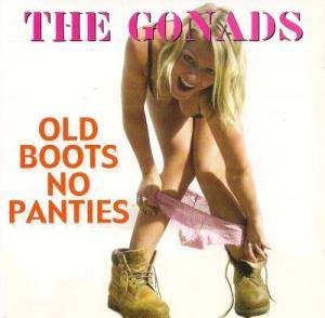 Cover - Gonads, The: Old Boots No Panties