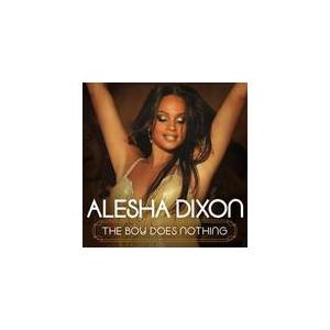 Cover - Alesha Dixon: Boy Does Nothing, The