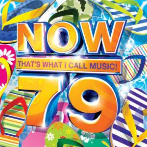 Cover - Pitbull Feat. Ne-Yo, Afrojack & Nayer: Now That's What I Call Music! 79 [UK Series]