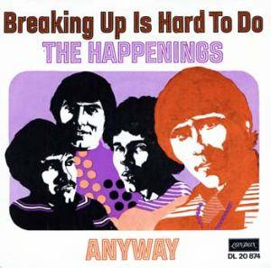 Cover - Happenings, The: Breaking Up Is Hard To Do