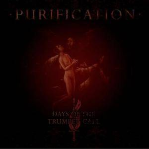 Cover - Days Of The Trumpet Call, The: Purification