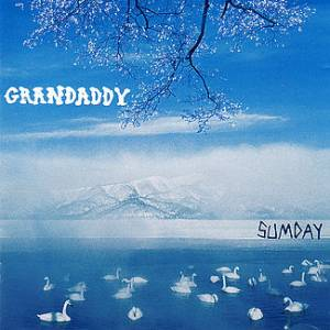 Cover - Grandaddy: Sumday