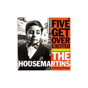 The Housemartins: Five Get Over Excited - Cover