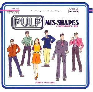 Pulp: Mis-Shapes - Cover