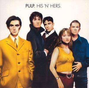 Pulp: His 'N' Hers - Cover