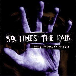 Cover - 59 Times The Pain: Twenty Percent Of My Hand