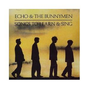 Echo & The Bunnymen: Songs To Learn & Sing - Cover