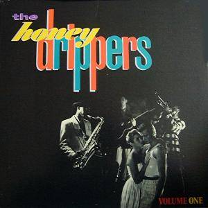 The Honeydrippers: Volume One - Cover
