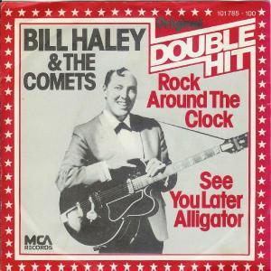 Bill Haley And His Comets: Rock Around The Clock - Cover