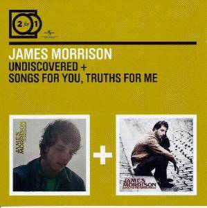 Cover - James Morrison: Undiscovered / Songs For You, Truths For Me
