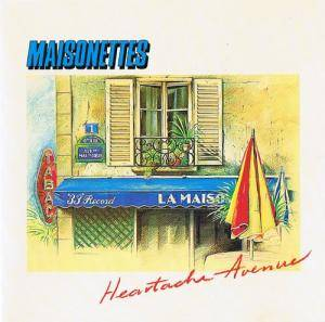 Cover - Maisonettes, The: Heartache Avenue