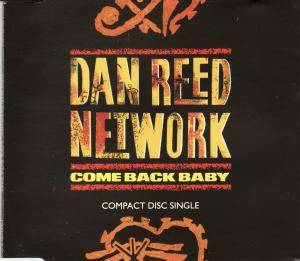 Cover - Dan Reed Network: Come Back Baby