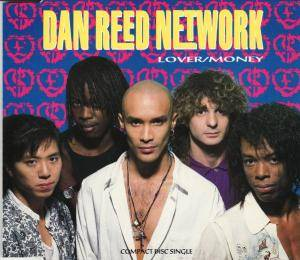 Cover - Dan Reed Network: Lover / Money