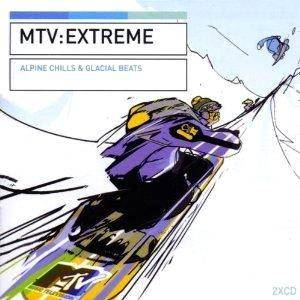 MTV: Extreme - Alpine Chills & Glacial Beats - Cover