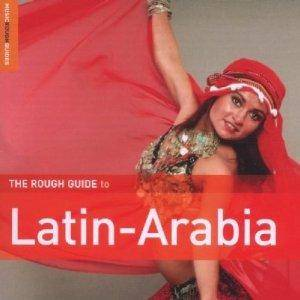 Cover - Maurice El Médioni & Roberto Rodriguez: Rough Guide To Latin-Arabia, The