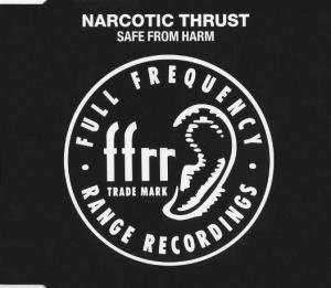 Narcotic Thrust: Safe From Harm - Cover