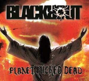 Blackrout: Planet Fucked Dead - Cover