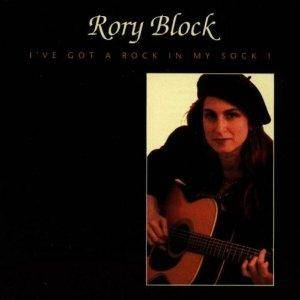 Cover - Rory Block: I've Got A Rock In My Sock!
