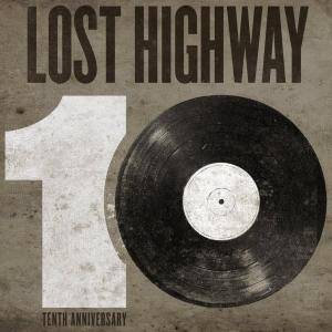 Cover - Hayes Carll: Lost Highway Tenth Anniversary