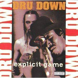 Cover - Dru Down: Explicit Game