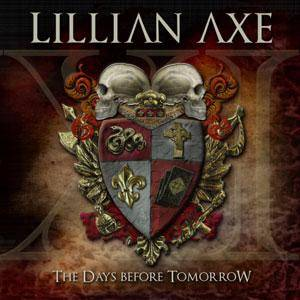 Lillian Axe: XI: The Days Before Tomorrow - Cover