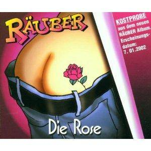Cover - De Räuber: Rose, Die