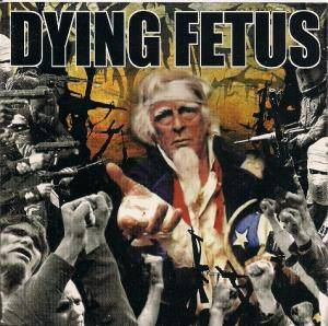Dying Fetus: Destroy The Opposition - Cover