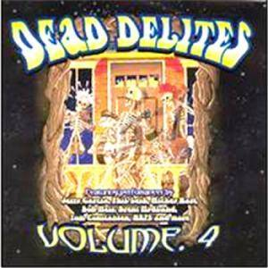 Cover - Joe Gallant & Illuminati: Dead Delites Vol. 4