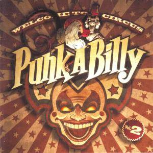 Welcome To Circus Punk-A-Billy Vol. 2 - Cover