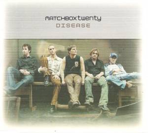 Matchbox Twenty: Disease (Single-CD) - Bild 1