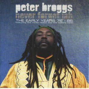 Cover - Peter Broggs: Never Forget Jah