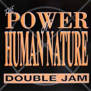 Cover - Double Jam: (The Power Of) Human Nature