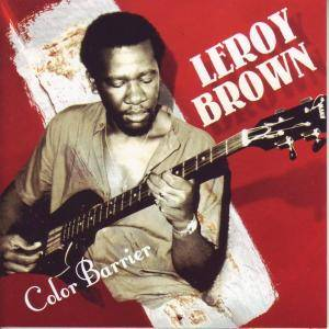 Cover - Leroy Brown: Color Barrier