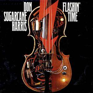 Cover - Don 'Sugarcane' Harris: Flashin Time