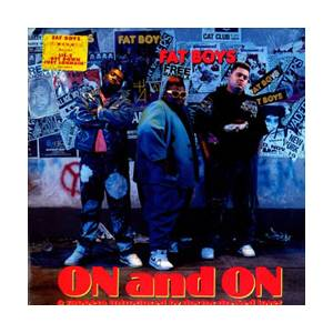 Cover - Fat Boys, The: On And On