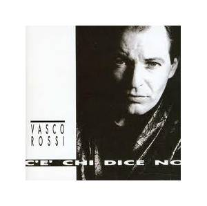 Vasco Rossi: C'e' Chi Dice No - Cover