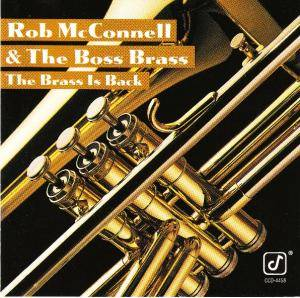 Cover - Rob McConnell & The Boss Brass: Brass Is Back, The