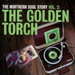 Northern Soul Story Vol. 2: The Golden Torch, The - Cover