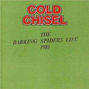 Cover - Cold Chisel: Barking Spiders Live, The