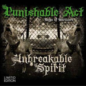 Cover - Punishable Act: Unbreakable Spirit - Dogs Of Hardcore