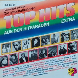Cover - Technotronic Feat. Felly: Club Top 13 - Die Internationalen Top Hits Aus Den Hitparaden - Extra