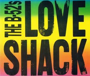 The B-52's: Love Shack - Cover